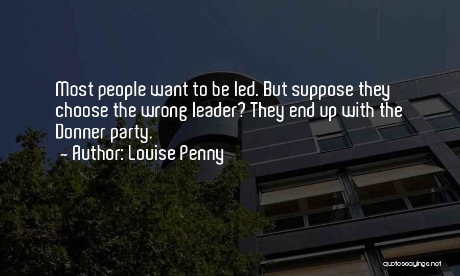 Donner Quotes By Louise Penny