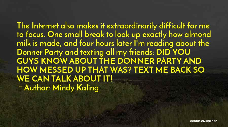 Donner Quotes By Mindy Kaling