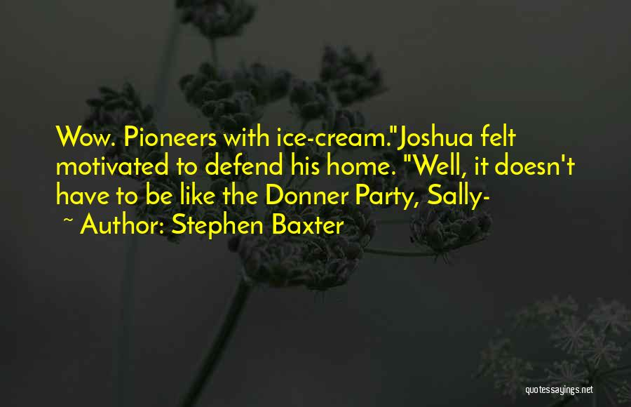 Donner Quotes By Stephen Baxter