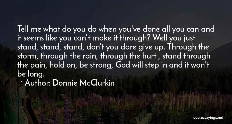 Donnie McClurkin Quotes 1420081