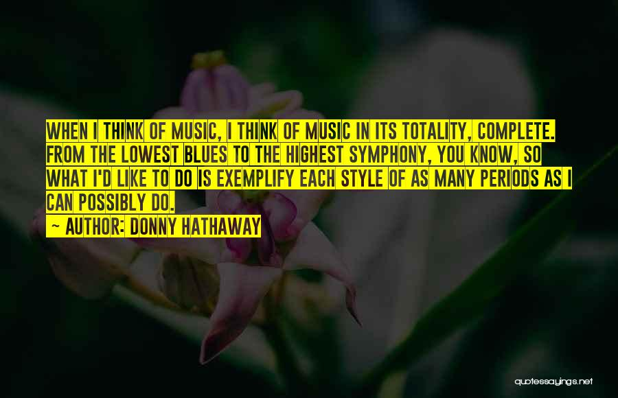 Donny Quotes By Donny Hathaway