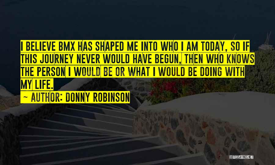 Donny Quotes By Donny Robinson