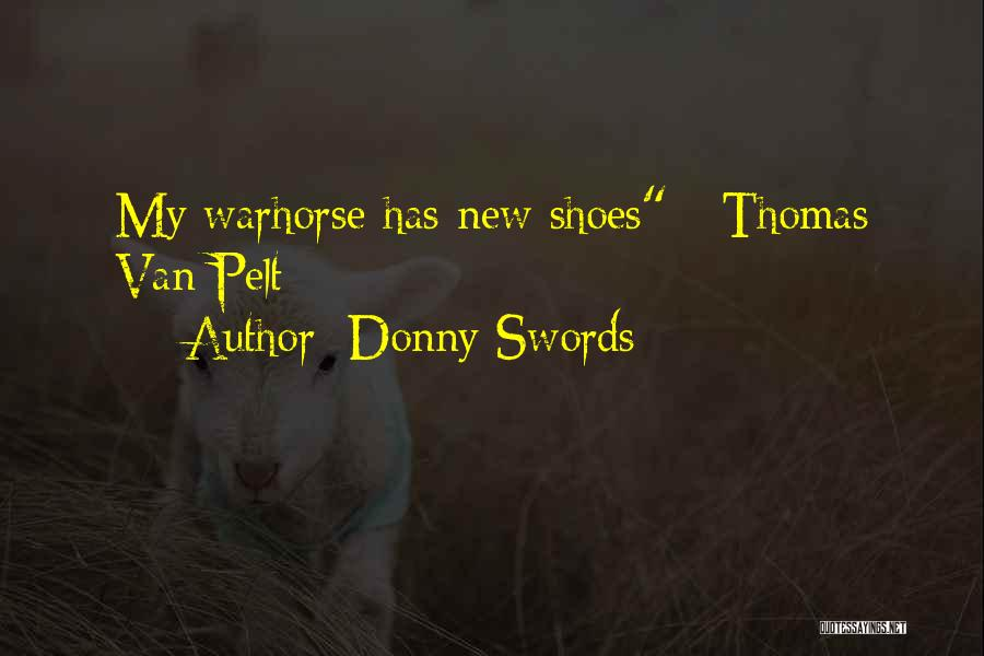 Donny Quotes By Donny Swords