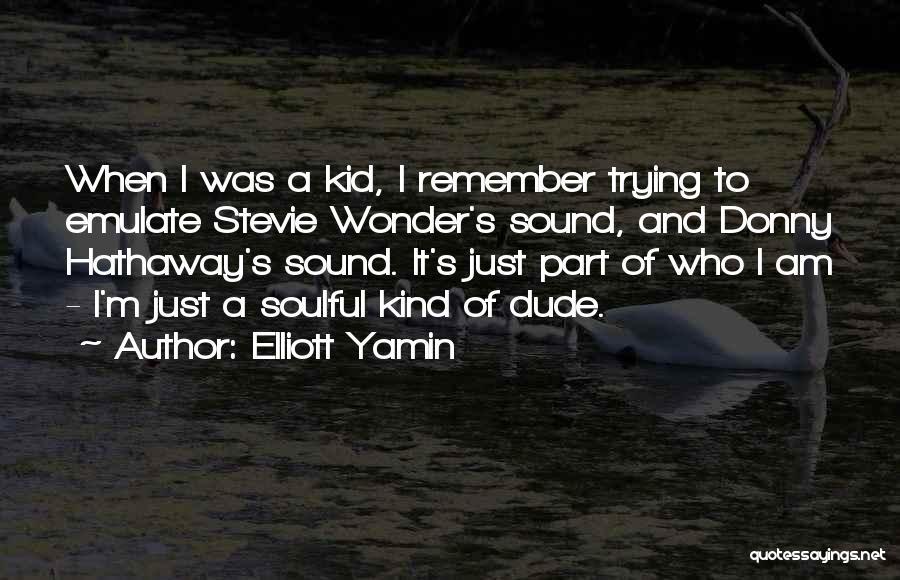 Donny Quotes By Elliott Yamin