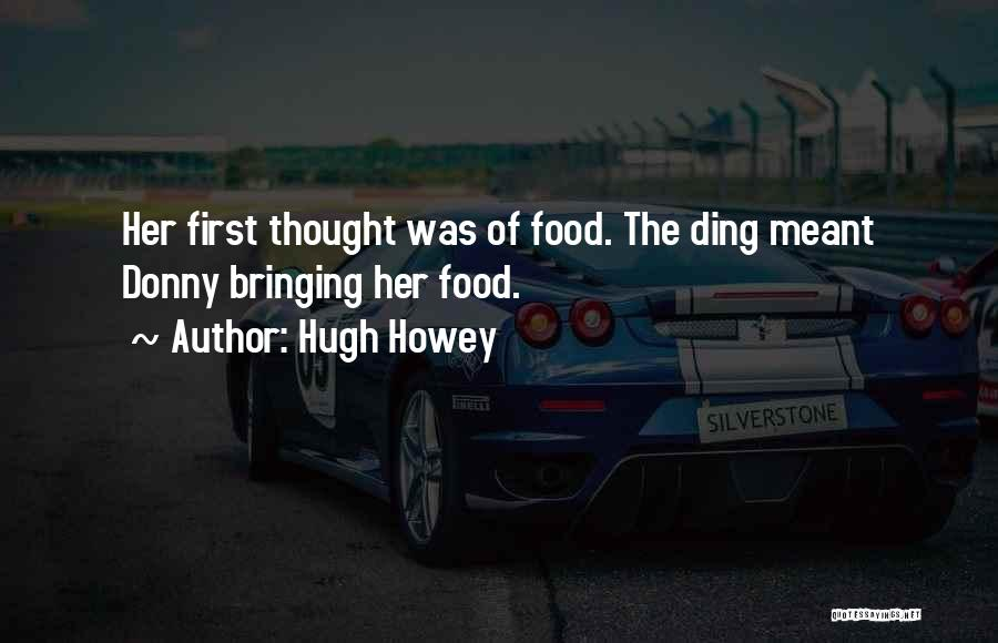 Donny Quotes By Hugh Howey