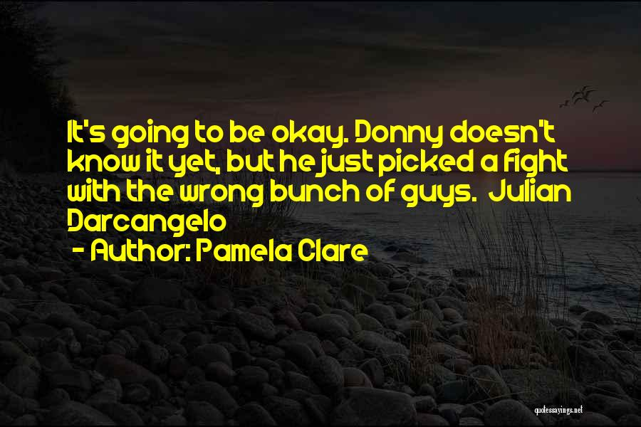 Donny Quotes By Pamela Clare