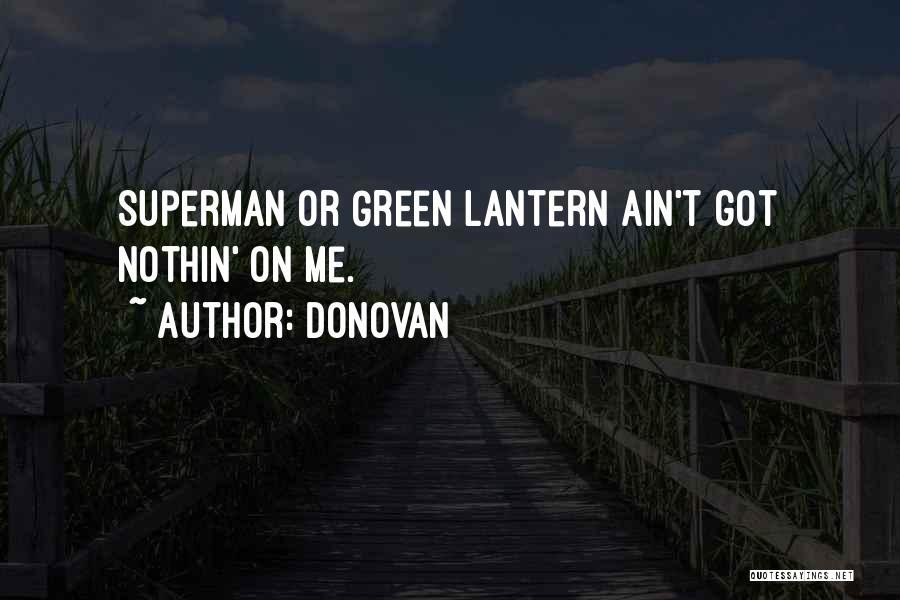 Donovan Quotes 942596