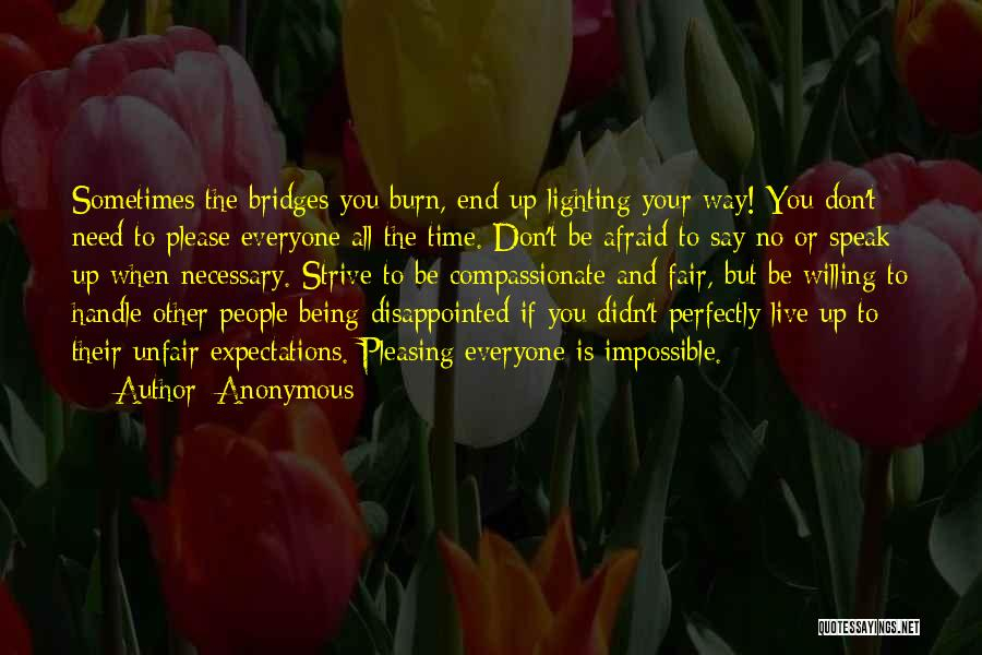 Don't Be Afraid To Live Quotes By Anonymous