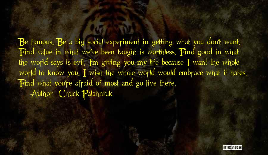 Don't Be Afraid To Live Quotes By Chuck Palahniuk