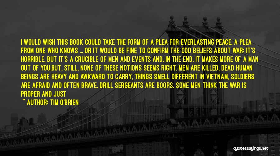 Don't Be Afraid To Live Quotes By Tim O'Brien
