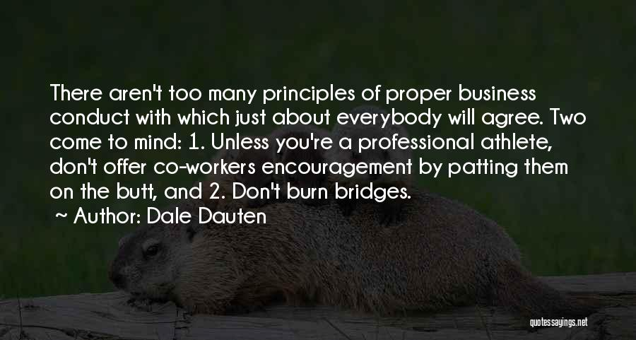 Don't Burn Any Bridges Quotes By Dale Dauten