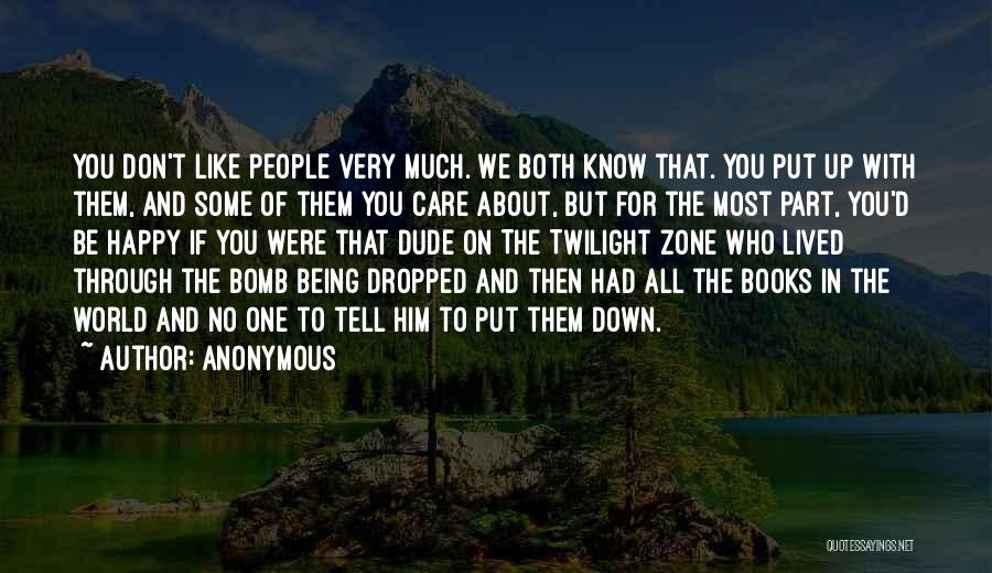 Don't Care About World Quotes By Anonymous