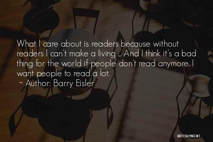 Don't Care About World Quotes By Barry Eisler
