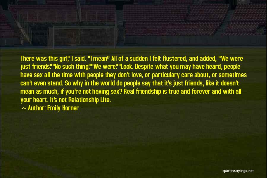 Don't Care About World Quotes By Emily Horner