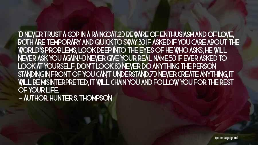 Don't Care About World Quotes By Hunter S. Thompson