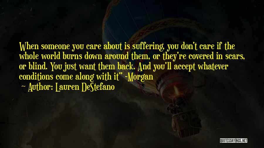Don't Care About World Quotes By Lauren DeStefano