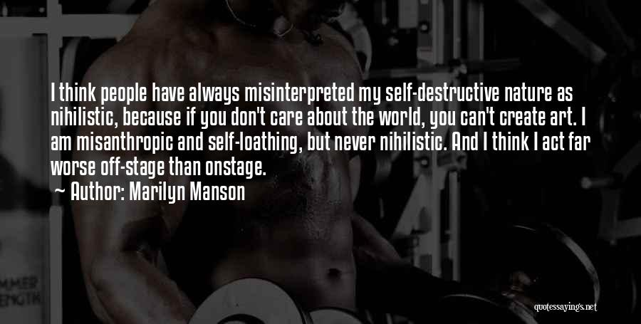 Don't Care About World Quotes By Marilyn Manson