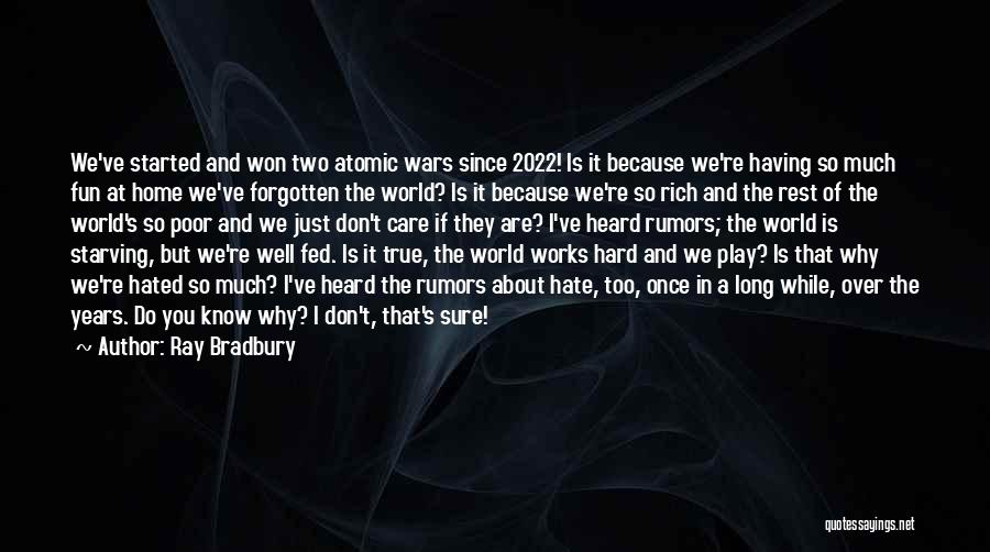 Don't Care About World Quotes By Ray Bradbury