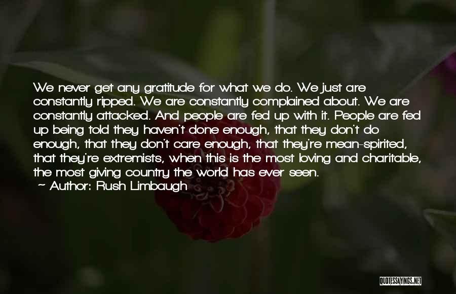 Don't Care About World Quotes By Rush Limbaugh