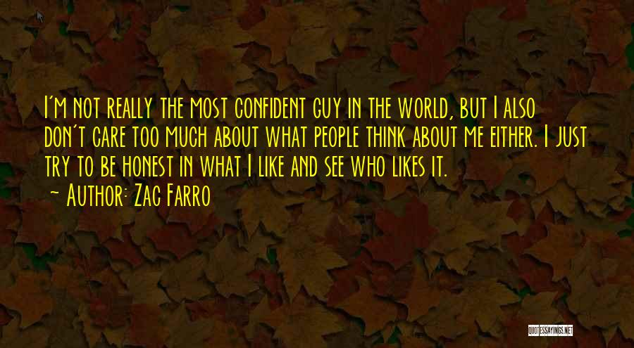 Don't Care About World Quotes By Zac Farro