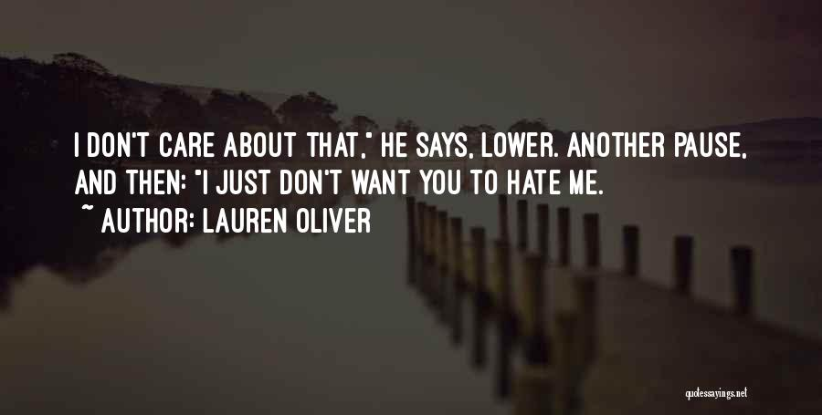 Top 78 Dont Care If You Hate Me Quotes Sayings