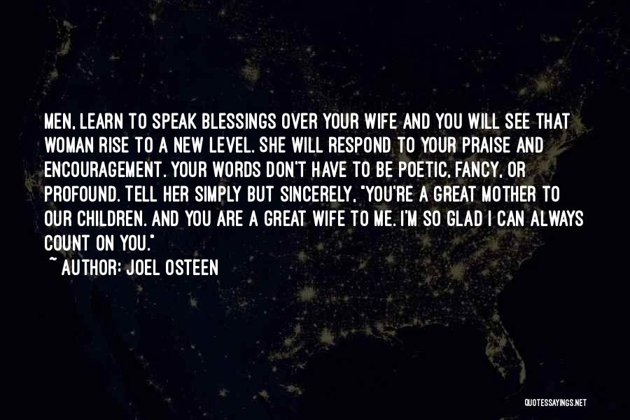 Don't Count Your Blessings Quotes By Joel Osteen