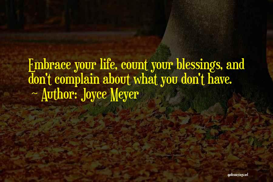 Don't Count Your Blessings Quotes By Joyce Meyer