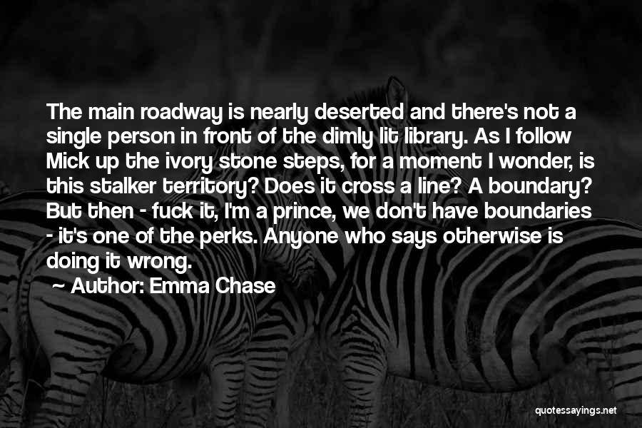 Don't Cross Line Quotes By Emma Chase