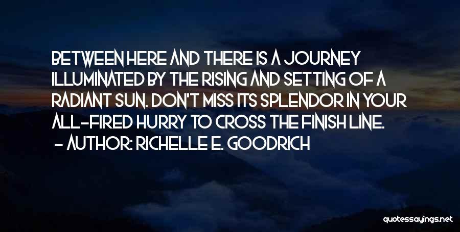 Don't Cross Line Quotes By Richelle E. Goodrich
