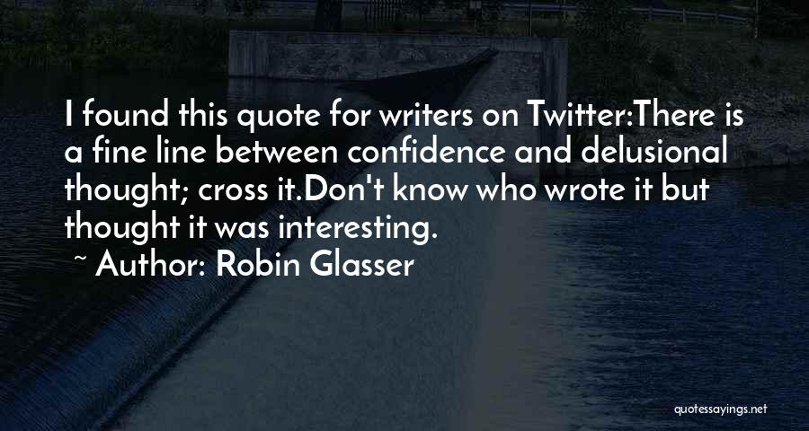 Don't Cross Line Quotes By Robin Glasser