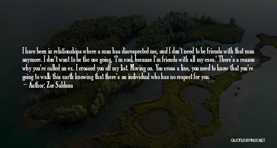 Don't Cross Line Quotes By Zoe Saldana
