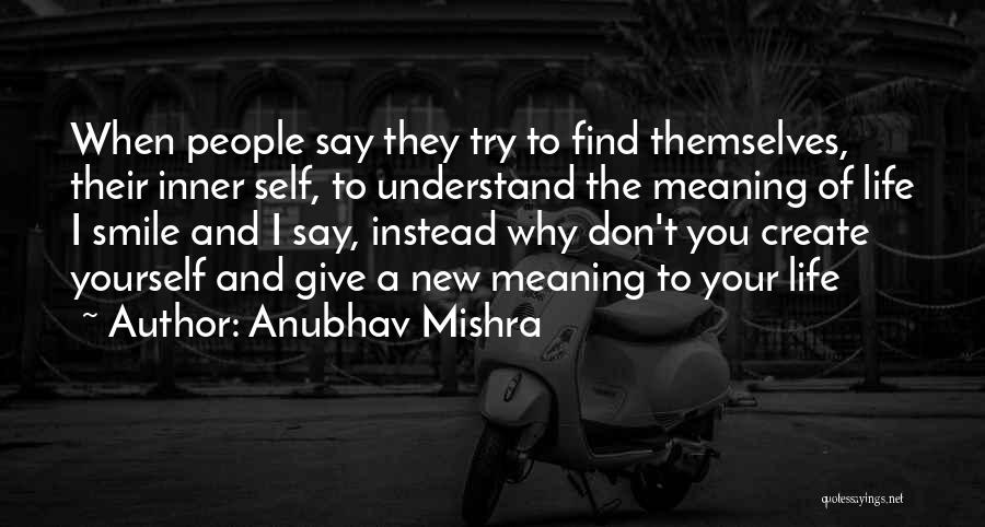 Don't Ever Give Up On Me Quotes By Anubhav Mishra