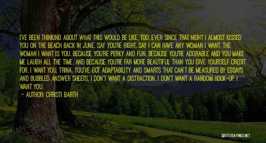 Don't Ever Give Up On Me Quotes By Christi Barth