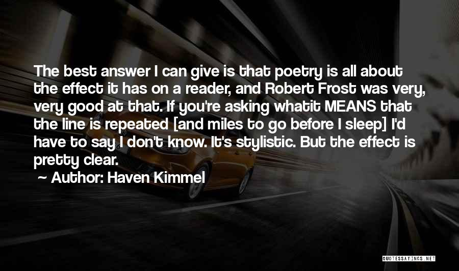 Don't Ever Give Up On Me Quotes By Haven Kimmel