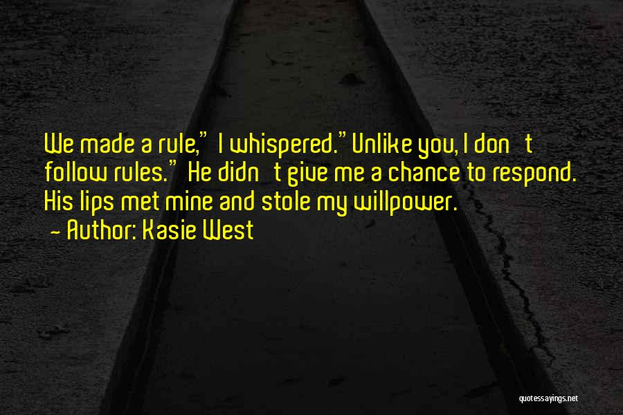 Don't Ever Give Up On Me Quotes By Kasie West