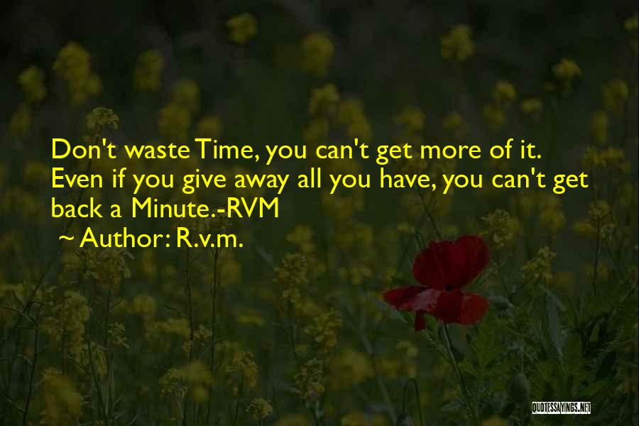 Don't Ever Give Up On Me Quotes By R.v.m.