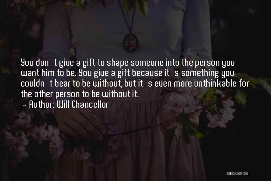 Don't Ever Give Up On Me Quotes By Will Chancellor