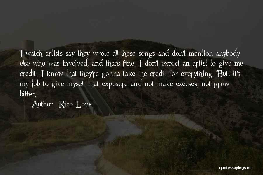 Don't Expect Me Quotes By Rico Love