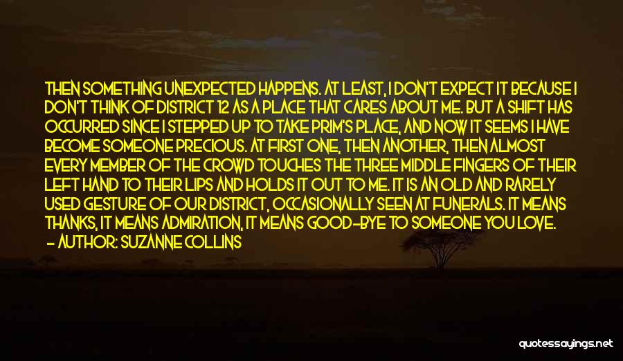 Don't Expect Me Quotes By Suzanne Collins