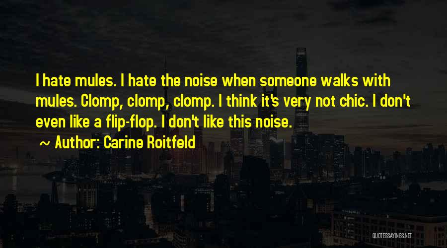Don't Flop Quotes By Carine Roitfeld