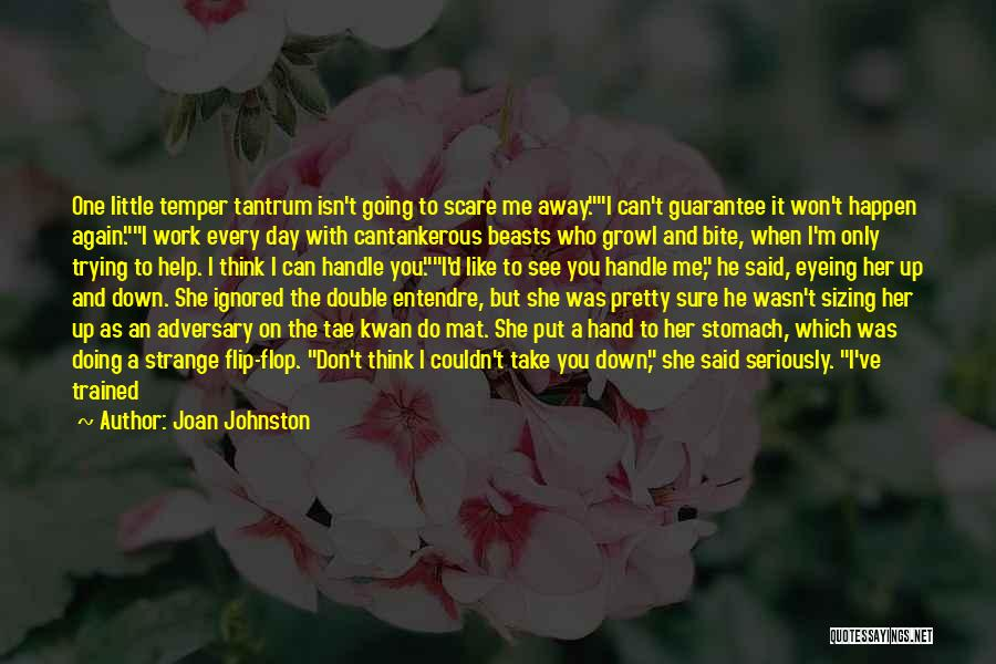Don't Flop Quotes By Joan Johnston