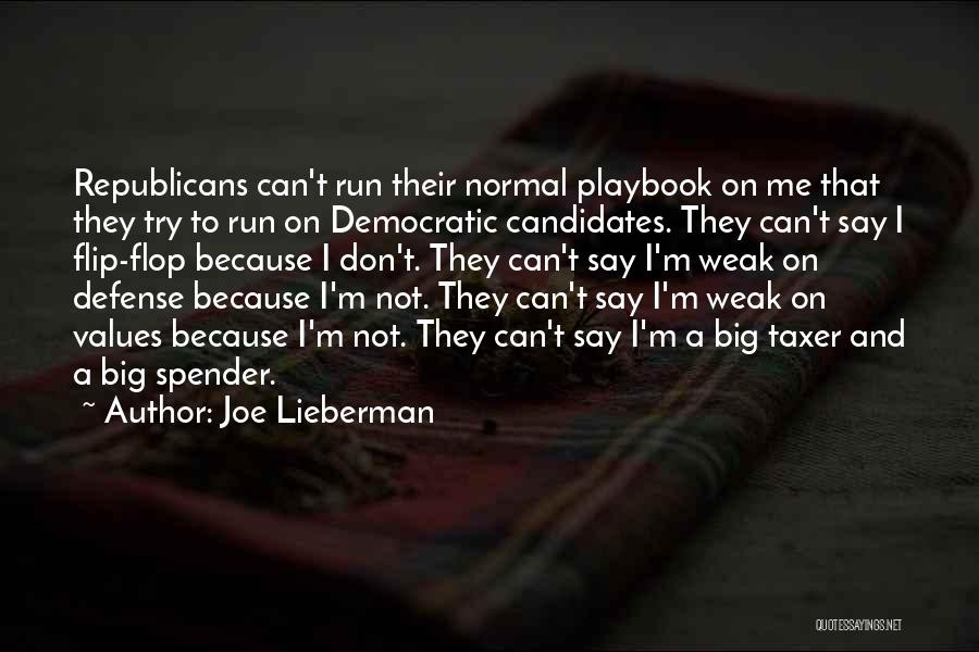 Don't Flop Quotes By Joe Lieberman