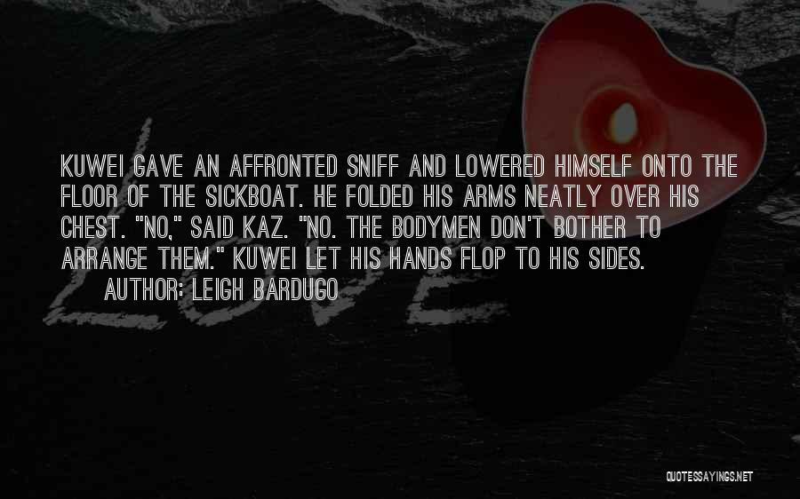 Don't Flop Quotes By Leigh Bardugo