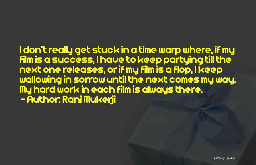 Don't Flop Quotes By Rani Mukerji