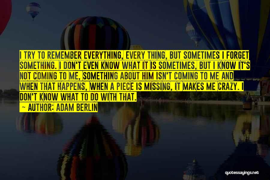 Don't Forget Me Love Quotes By Adam Berlin