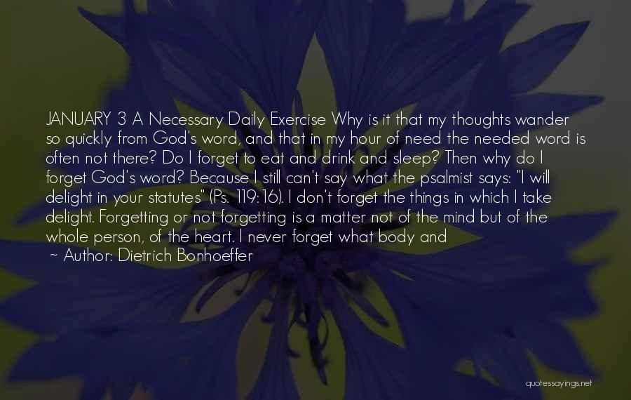 Don't Forget Me Love Quotes By Dietrich Bonhoeffer