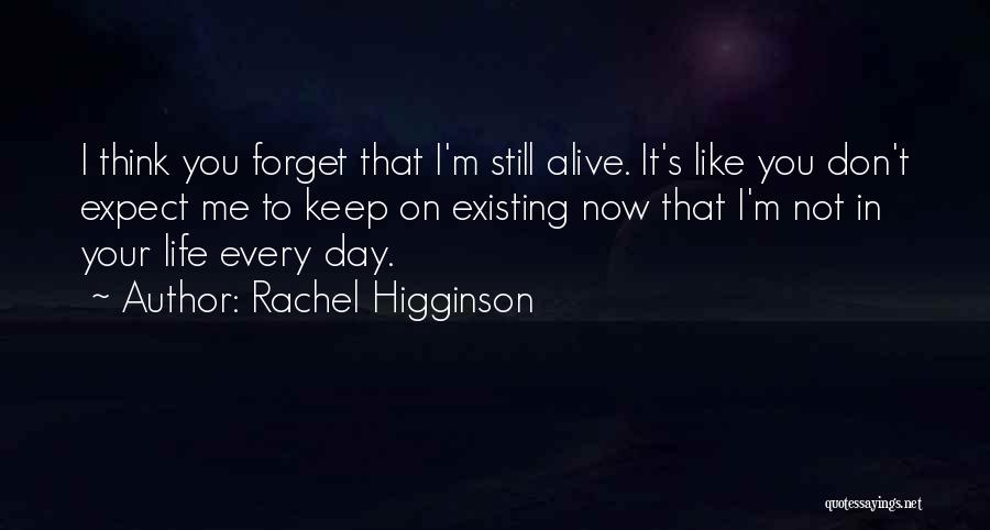 Don't Forget Me Love Quotes By Rachel Higginson