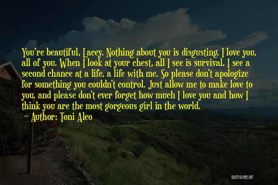 Don't Forget Me Love Quotes By Toni Aleo