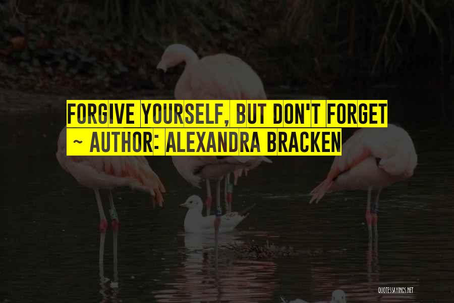 Don't Forget What We Had Quotes By Alexandra Bracken