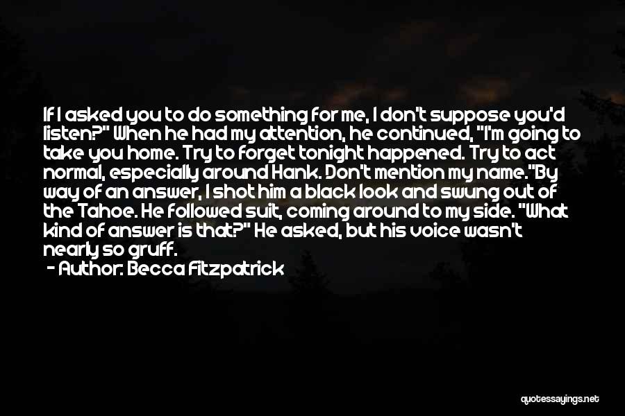 Don't Forget What We Had Quotes By Becca Fitzpatrick
